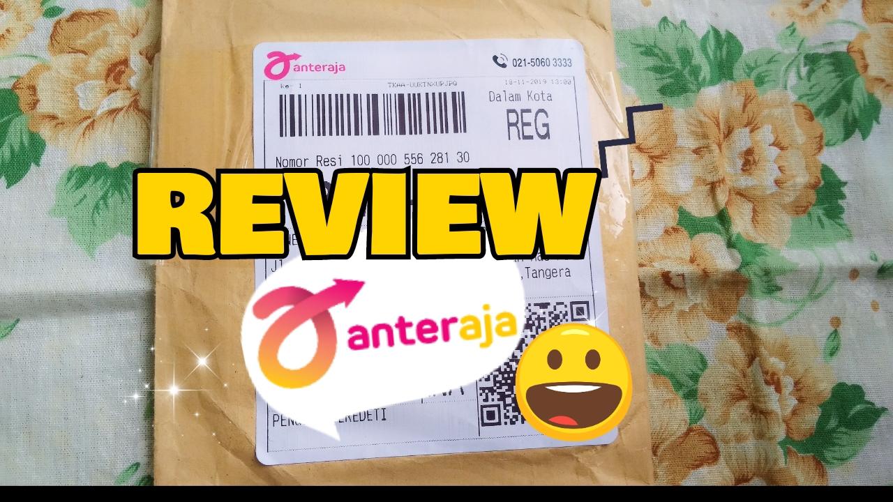 Anteraja Review Jasa Pengiriman