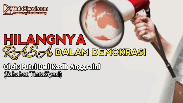 Hilangnya Rasa dalam Demokrasi