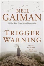 Neil Gaiman - Trigger Warning book cover