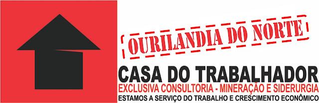 CASA DO TRABALHADOR DE OURILÂNDIA DO NORTE