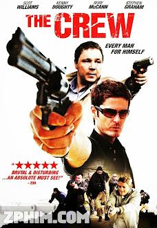 Băng Nhóm - The Crew (2008) Poster