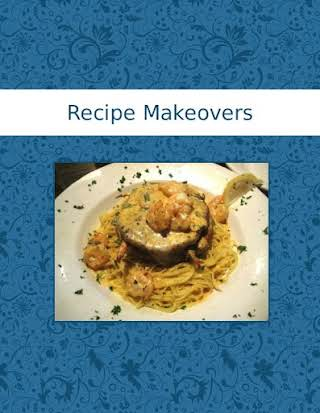 Recipe Makeovers