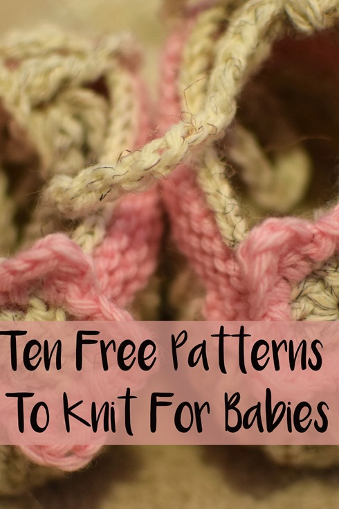 Ten Free Patterns To Knit For Babies