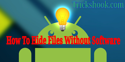 Best Method To hide Files on android during A University Class.