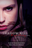Book Review: Shadow Kiss (Vampire Academy, Book 3), By Richelle Mead