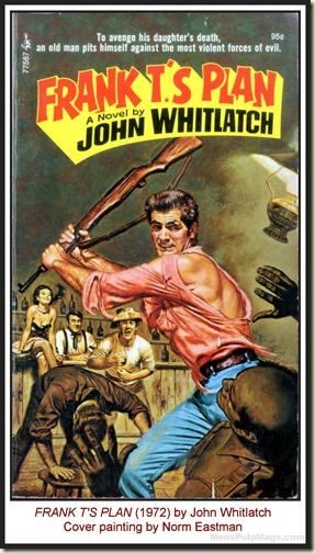 Norm Eastman - FRANK T'S PLAN, John Whitlatch (1972) MPM
