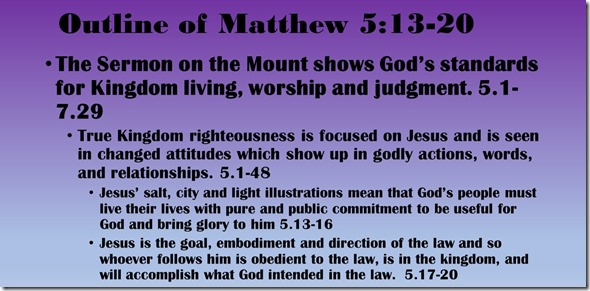 Outline of Matthew 5.13-20