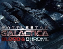 مشاهدة فيلم BattlesBattlestar Galactica: Blood & Chrome