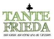 Tante Frieda Der Kaiser, der König und die Tänzerin  Erscheinungsdatum voraussichtlich 2017