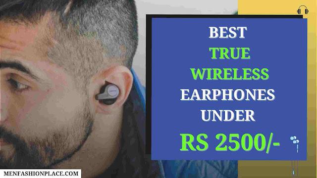 best true wireless earbuds under 2500