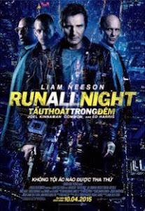 Tẩu Thoát Trong Đêm - Run All Night poster