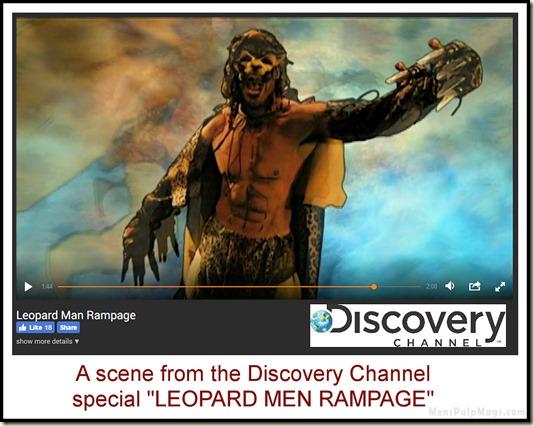 Discovery Channel, Leopard Men Rampage