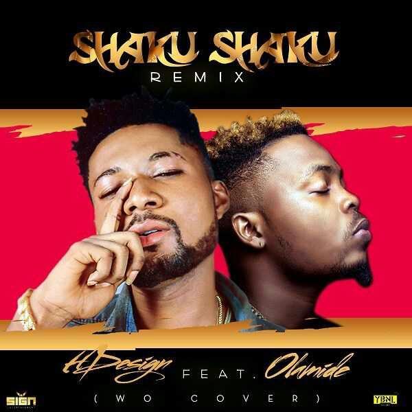 MUSIC] HDesign ft Olamide - Shaku Shaku (WO cover