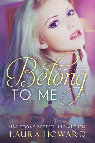 Cover Reveal: Belong to Me by Laura Howard