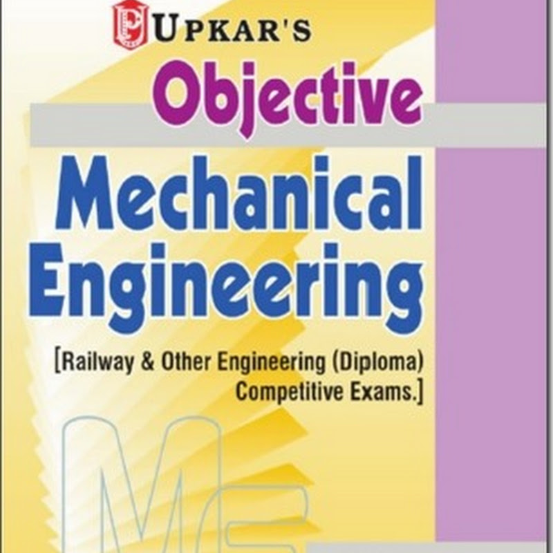 Objective Mechanical Engineering (Railway + Diploma + Other Exam)