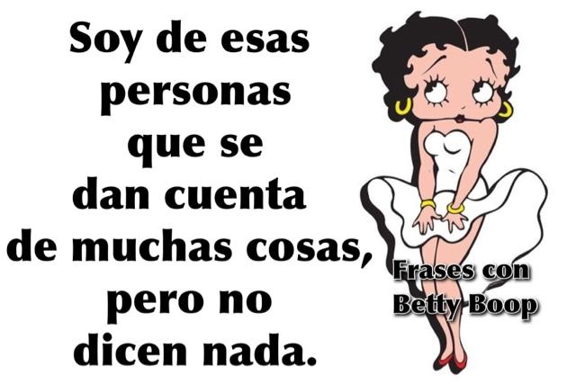 Frases Con Betty Boopcom Soy De Esas Personas