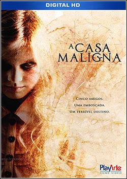 Baixar Filme A Casa Maligna (Dual Audio) Online Gratis