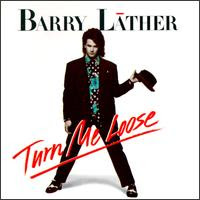 Barry Lather - Turn It Loose