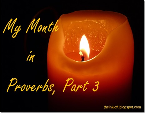 Month in Proverbs Part 3