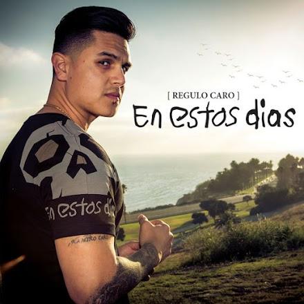 Regulo Caro – En Estos Días (Álbum)