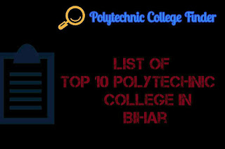 Top polytechnic ,diploma colleges in Bihar