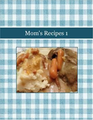 Mom's Recipes 1