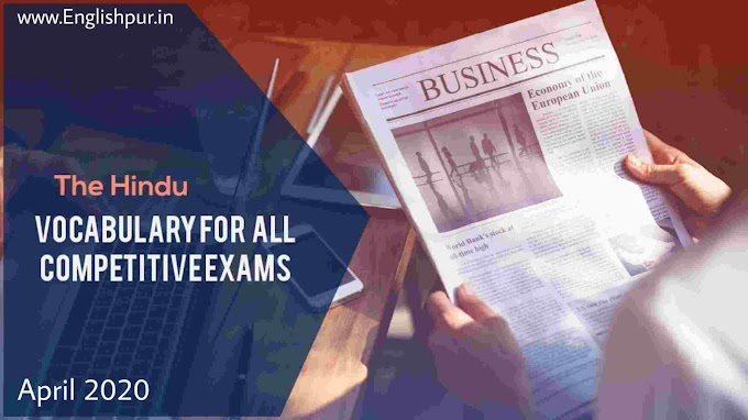 The Hindu Vocabulary For All Competitive Exams.Friday, 01 May 2020