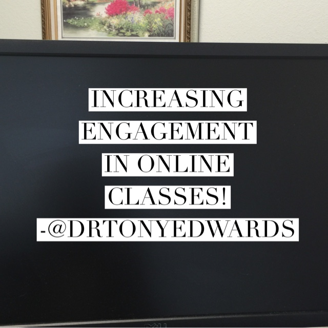 Increasing Engagement in Online Classes