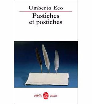 Pastiches et Postiches  Umberto Eco