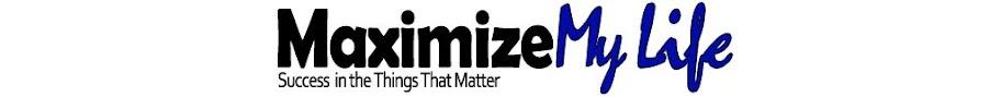 Maximize My Life