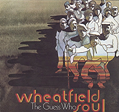 the Guess Who ~ 1968 ~ Wheatfield Soul