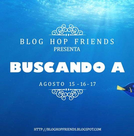Blog Hop Friends- Buscando a Nemo - Buscando a Dory - Finding Nemo - Finding Dory