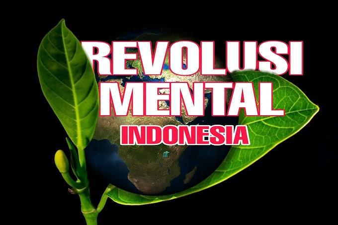 Tujuan Revolusi Mental | Mengangkat Karakter Indonesia Menghadapi Persaingan Global