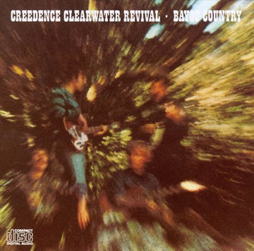 Creedence Clearwater Revival - Bayou County