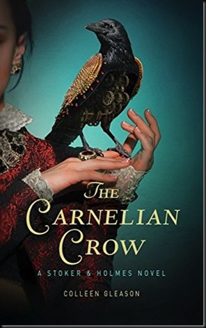 The Carnelian Crow  (Stoker & Holmes #4)