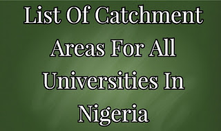 list of nigerian universities and their catchment areas for admission, admission list, admission 2020/2021, university, universities, nigerian universities
