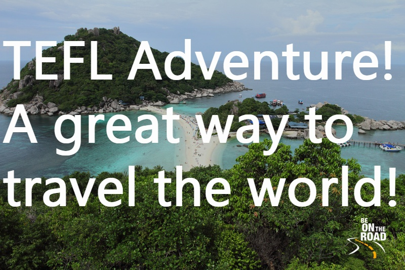 TEFL Adventure - A great way to travel the world