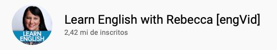 13 canais do YouTube para aprender inglês com falantes nativos -  Learn English with Rebecca [engVid]
