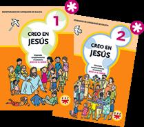 Creo en Jesús 1 y 2 PROPUESTAS ENRIQUECEDORAS DE JESÚS ES EL SEÑOR
