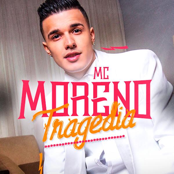 Tragédia – MC Moreno