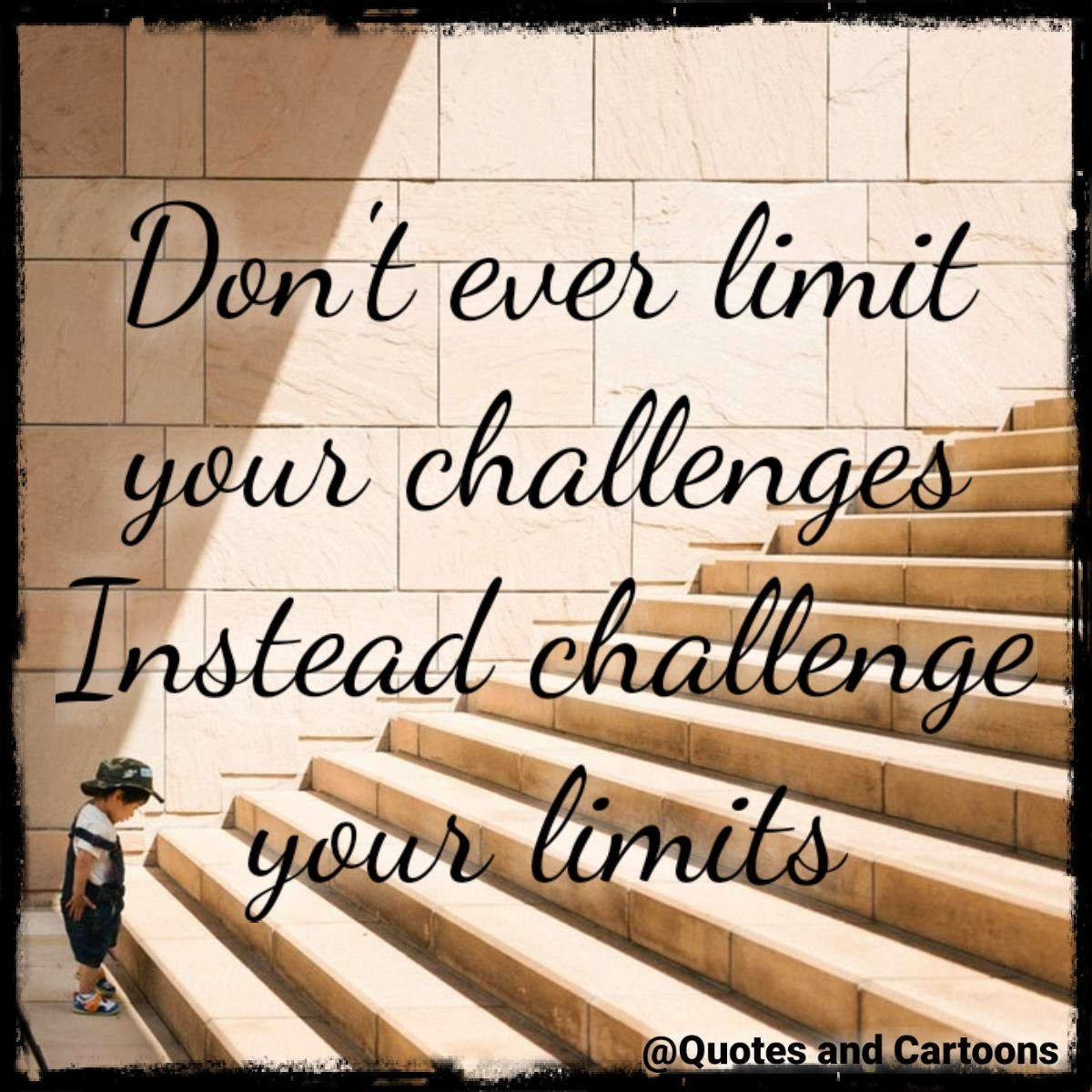 Challenge your limits | Quotes And Cartoons