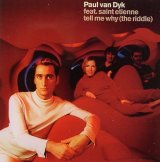 Paul Van Dyk feat. Saint Etienne - Tell Me Why (The Riddle)