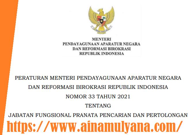 Permenpan Rb Nomor 33 Tahun 2021 Tentang Jabatan Fungsional Pranata Pencarian dan Pertolongan