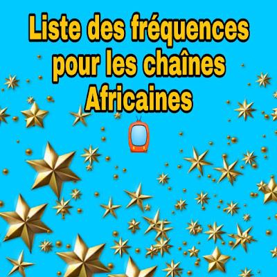 Liste des fréquences disponible en Afrique de l'ouest sur  satellite Intelsat 23 sur 53.0°W et NSS 806 sur 47.5°W