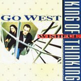 Go West - The King of Wishful Thinking