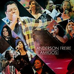 Anderson Freire & Amigos 2014