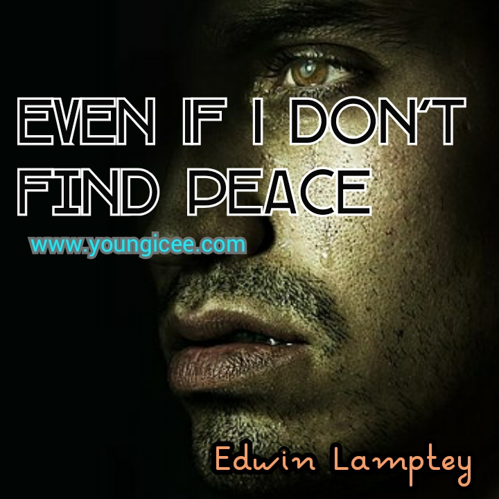 Even If I Don't Find Peace