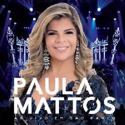 CD Paula Mattos - Ao Vivo em São Paulo (Torrent) download