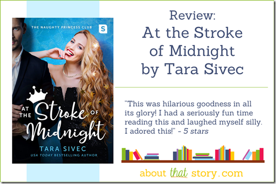 Review: At the Stroke of Midnight by Tara Sivec | About That Story