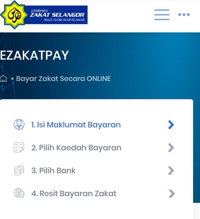 Cara Bayar Zakat Secara Online di Lembaga Zakat Selangor